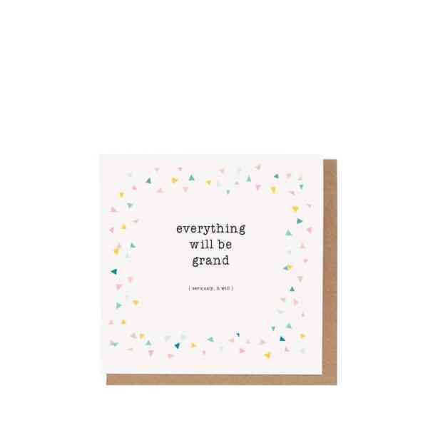 'Everything will be Grand' card - GRAND CARD 2