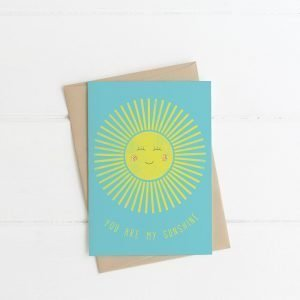 you are my sunshine card lilly & bright handmade in Ireland Irish design