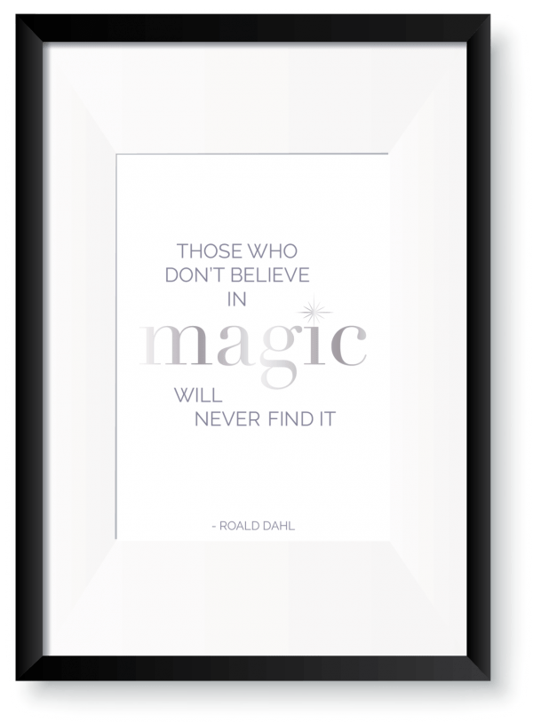 Believe in Magic - Roald Dahl Foil Print -