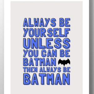 Always be a Batman kids wall art by lainey k