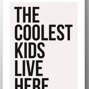 The Coolest Kids Live Here