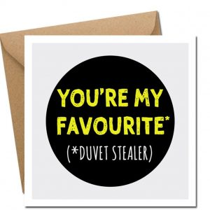 youre my favourite duvet stealer valentines day card