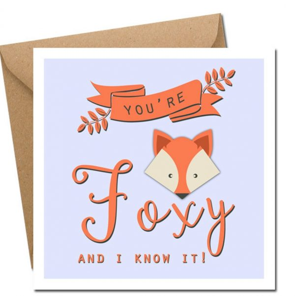 you're foxy valentines day card