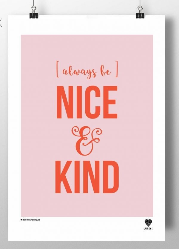 Always Be Nice and be Kind