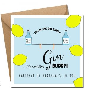 From One Gin Buddy to Another.. birthday card irish design