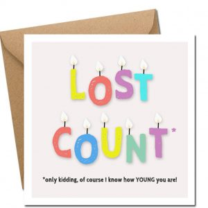 Lost Count birthday card irish designed