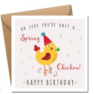 spring chicken birthday card irish designed
