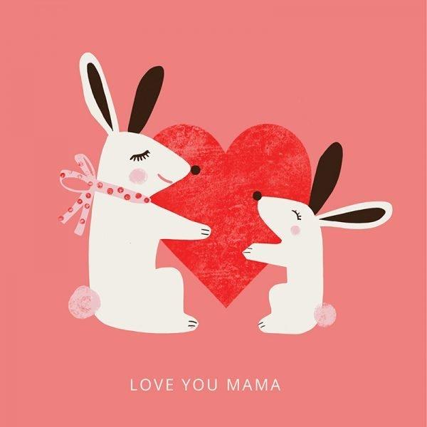 Love You Mama - bunny loveyoumama2