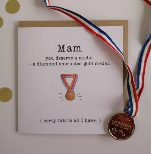 You Deserve A Medal mothers day card