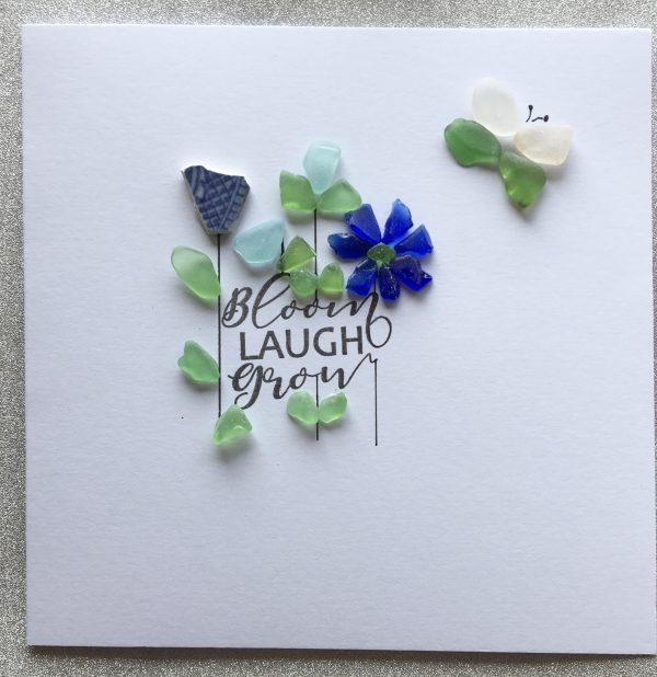 Bloom laugh grow Seaglass Card