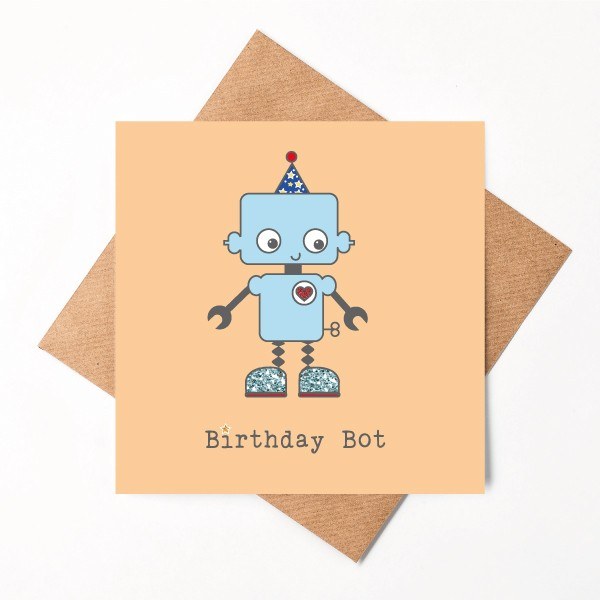 Birthday Bot birthday card