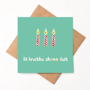 Lá Breithe Shona Duit Green greeting card