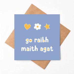 Go Raibh Maith Agat (Thank you)