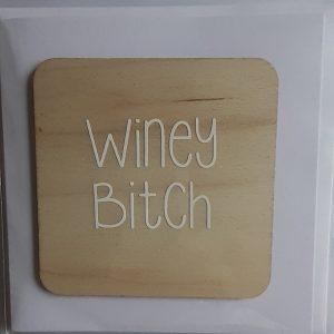 Winey Bitch Card