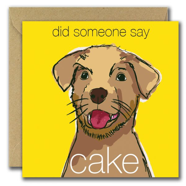Did Someone Say Cake? - Did Someone Say Cake