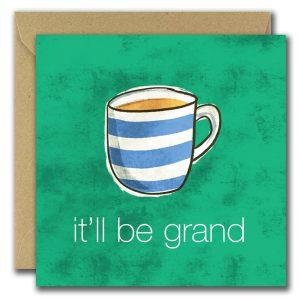 It'll Be Grand greeting card