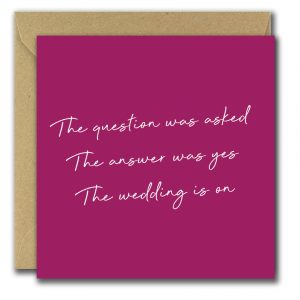 The Question Was Asked engagement card