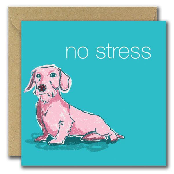 No Stress greeting card