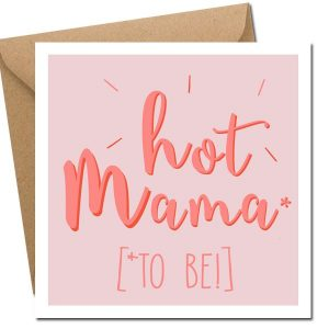 Hot Mama (to be!)