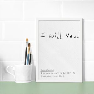 I Will Yea! Wall Print