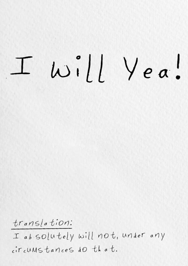 I Will Yea! Wall Print - i will yeh