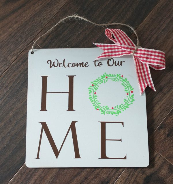 welcome to our home Christmas Sign