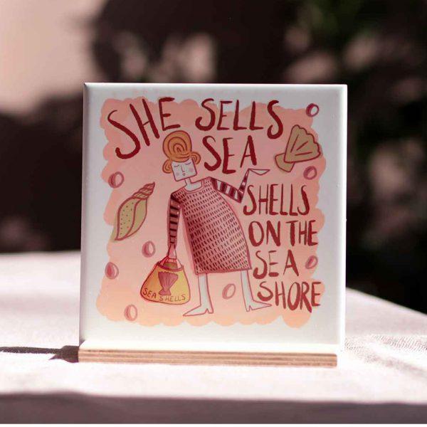 She Sells Sea Shells On The Sea Shore Tile