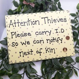 Funny Wall Sign -Thieves