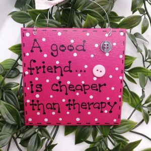 Friend/Therapy Sign