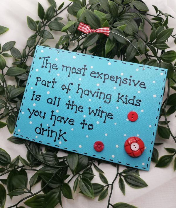 Funny Wall Sign - Kids/Wine