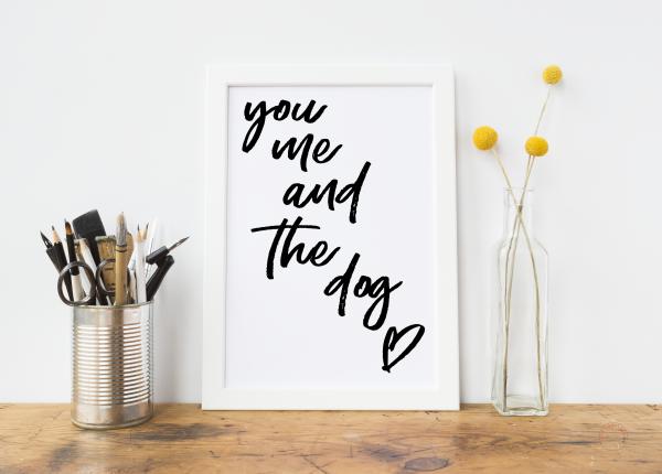 You Me And The Dog Art Print