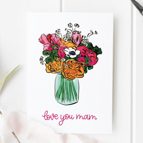 Love You Mam Floral Card