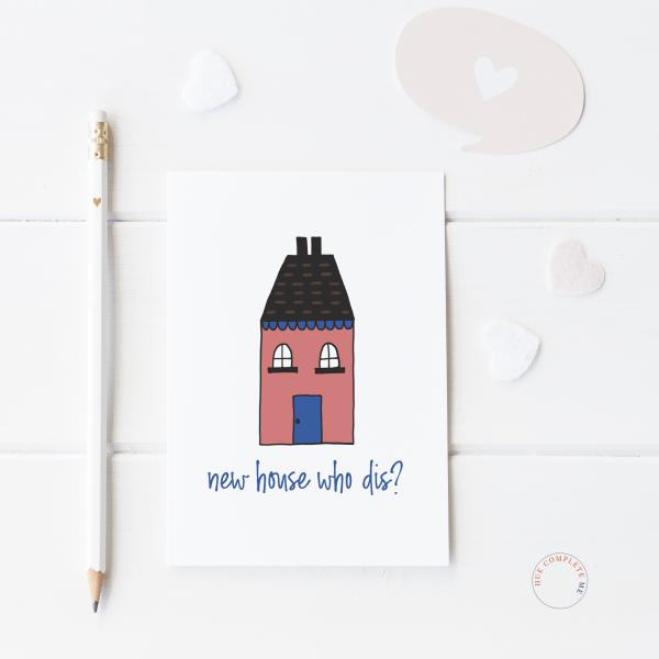 New House Who Dis Card - new house mockup 3