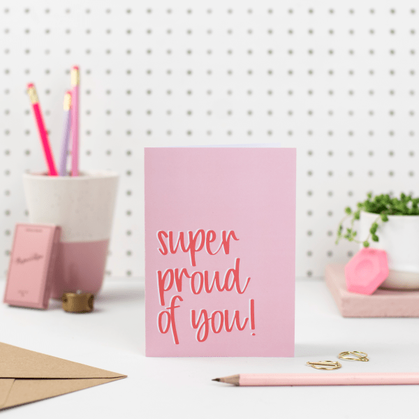 Super Proud Of You Card
