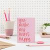 You Make My Heart Happy Card