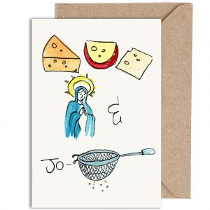 'Cheeses Mary & Jo-sieve' Card
