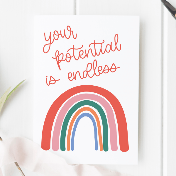Your Potential Is Endless Motivational Card