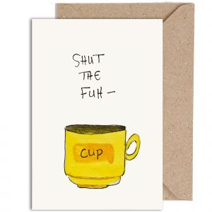 Shut The Fuh-Cup Cart