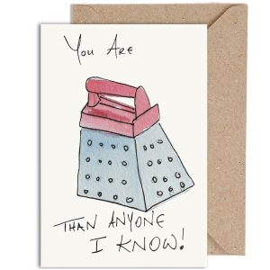 You're Grater Than Anyone I Know! Card