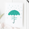 I Am Here For You Umbrella Card
