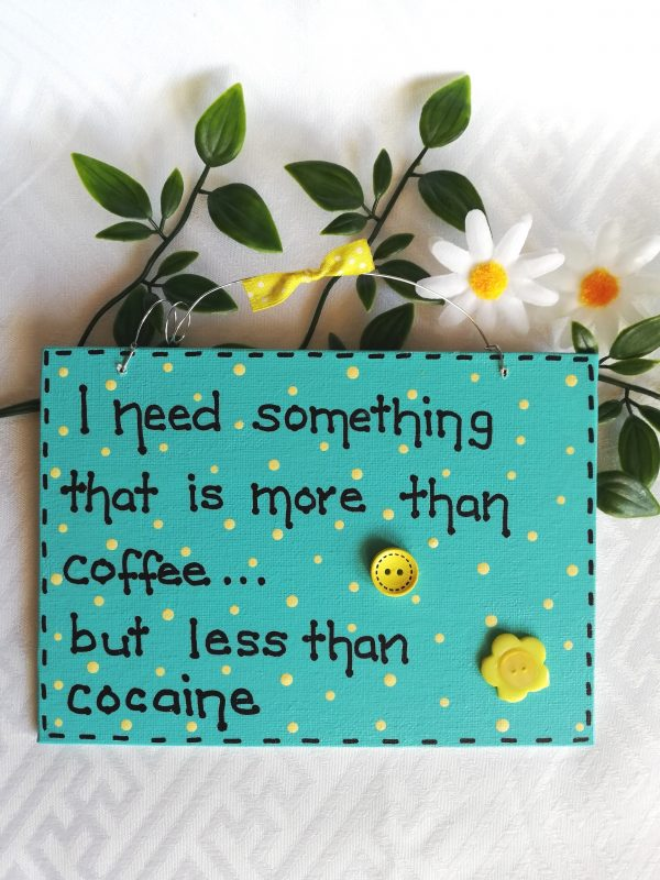 Funny Wall Sign Coffee/Cocaine