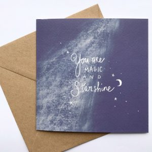 You Are Magic And Sunshine - Card