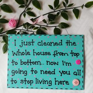 Funny Sign - Clean House