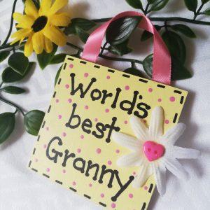 Mini Sign - World's best Granny