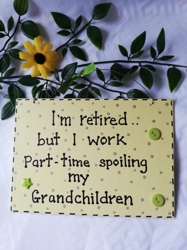 Wall Sign - Retired/Grandchildren