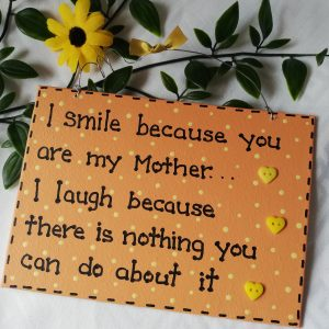 Funny Wall Sign - Mother