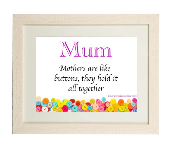 Mum's Are Like Buttons Wall Print - Mum Buttons Limed white frame