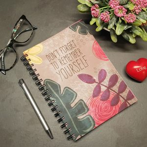 Don't Forget to Remember Yourself - Self Care Journal