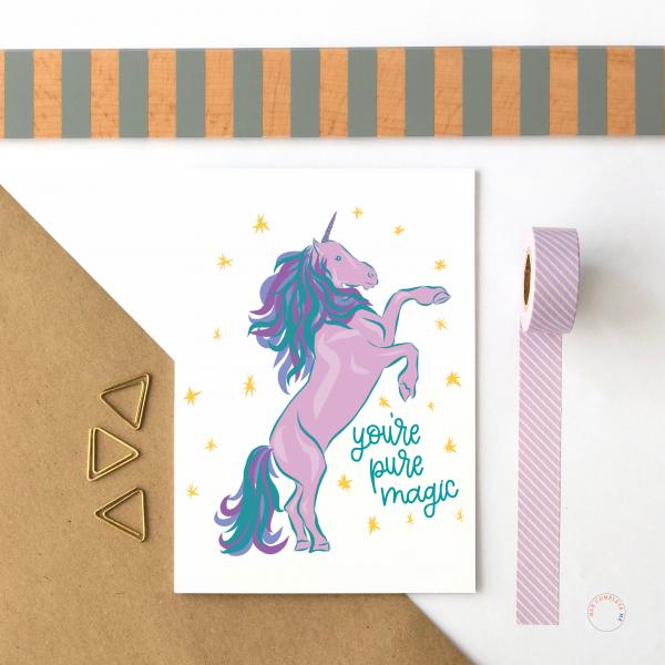 You're Pure Magic Unicorn Card