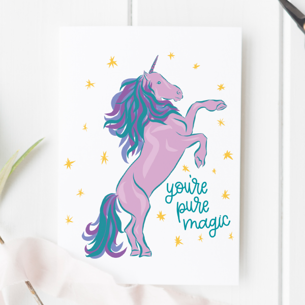 You're Pure Magic Unicorn Card - pure magic unicorn 3